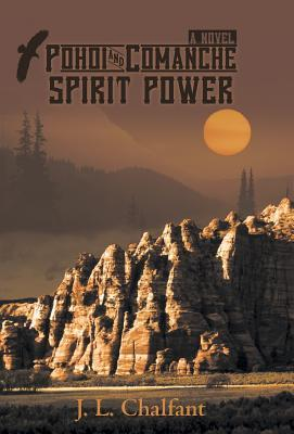 Pohoi and Comanche Spirit Power