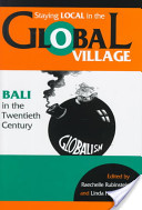 Staying Local in the Global Village