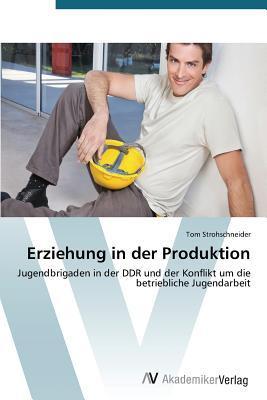Erziehung in der Produktion