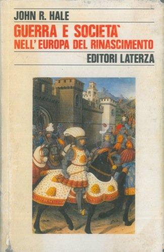 Guerra e società nell'Europa del Rinascimento (1450-1620)