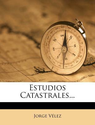 Estudios Catastrales...