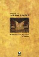 Ficção de Mario Prata?