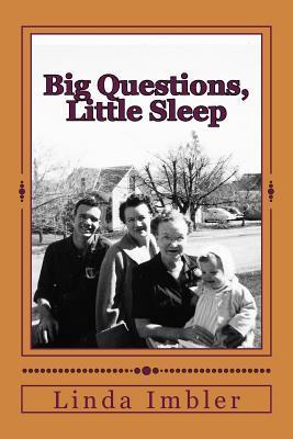 Big Questions, Little Sleep