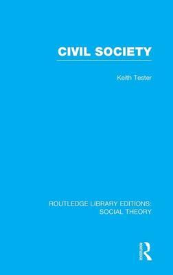 Civil Society (RLE Social Theory)