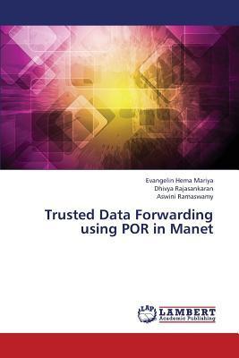 Trusted Data Forwarding using POR in Manet