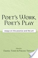Poet's Work, Poet's Play