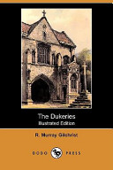 The Dukeries (Illustrated Edition) (Dodo Press)