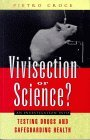 Vivisection or Science?
