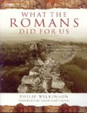 What the Romans Did ...