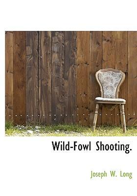 Wild-Fowl Shooting