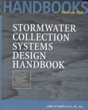 Stormwater Collection Systems Design Handbook: v. 1