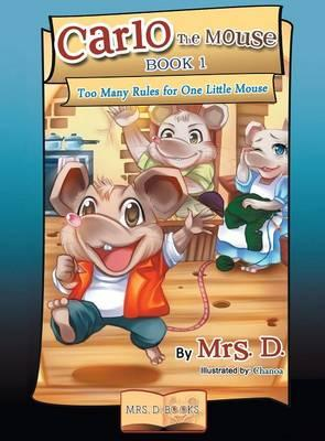 Too Many Rules for One Little Mouse