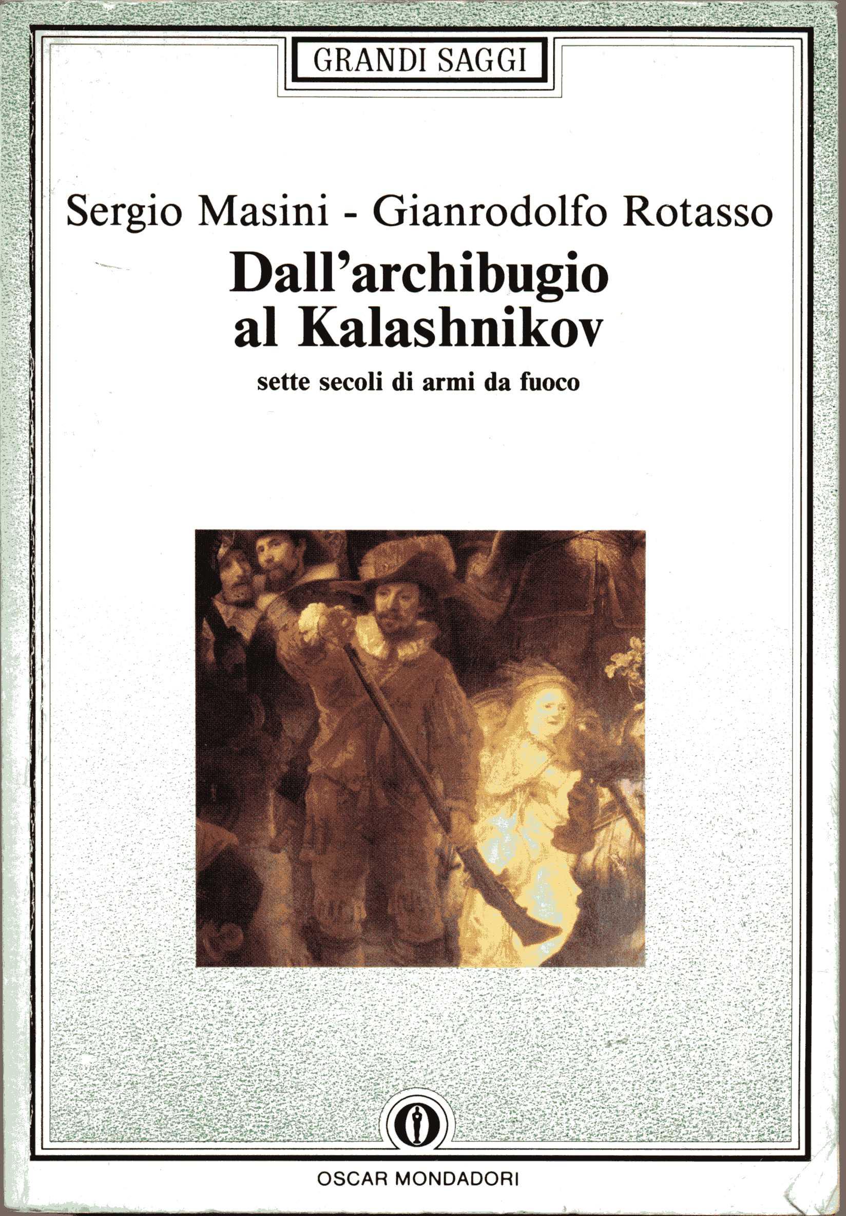 Dall'archibugio al Kalashnikov