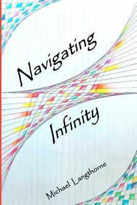 Navigating Infinity
