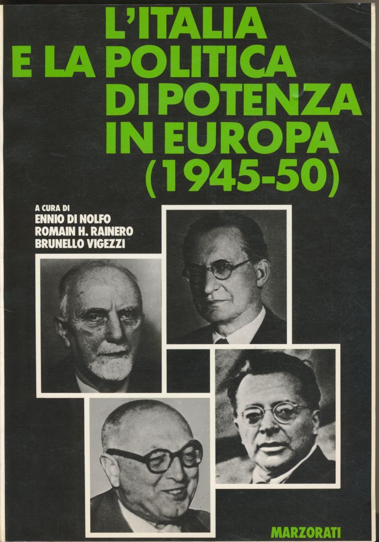 L'Italia e la politica di potenza in Europa, 1938-40