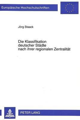 Die Klassifikation deutscher Städte nach ihrer regionalen Zentralität