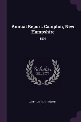 Annual Report. Campton, New Hampshire