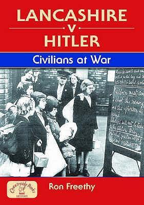 Lancashire v Hitler ...