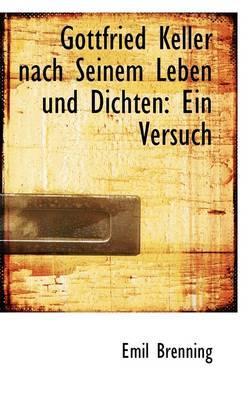 Gottfried Keller Nach Seinem Leben Und Dichten