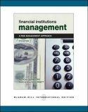 Financial Institutions Management: With Standard and Poor's Educational Version of Market Insight and Ethics in Finance Powerweb