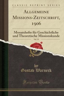 Allgemeine Missions-Zeitschrift, 1906, Vol. 33