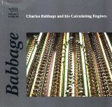 Charles Babbage and his calculating engines