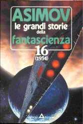Le grandi storie della fantascienza 16 (1954)