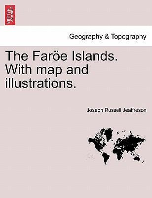 The Faröe Islands. ...