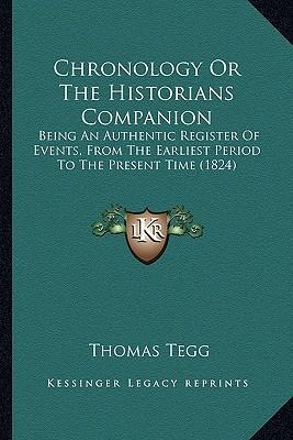 Chronology or the Historians Companion