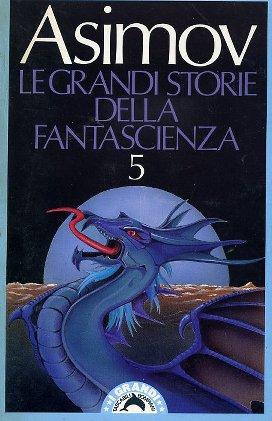 Le grandi storie della fantascienza - Vol. 05 (1943)