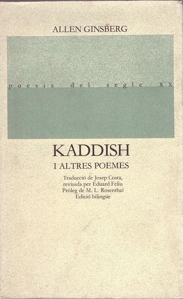 Kaddish i altres poemes: 1958 - 1960