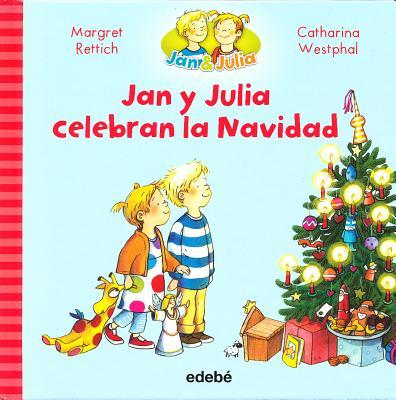 Jan y Julia celebran la Navidad/ Jan and Julia Celebrate Christmas