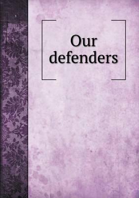 Our Defenders