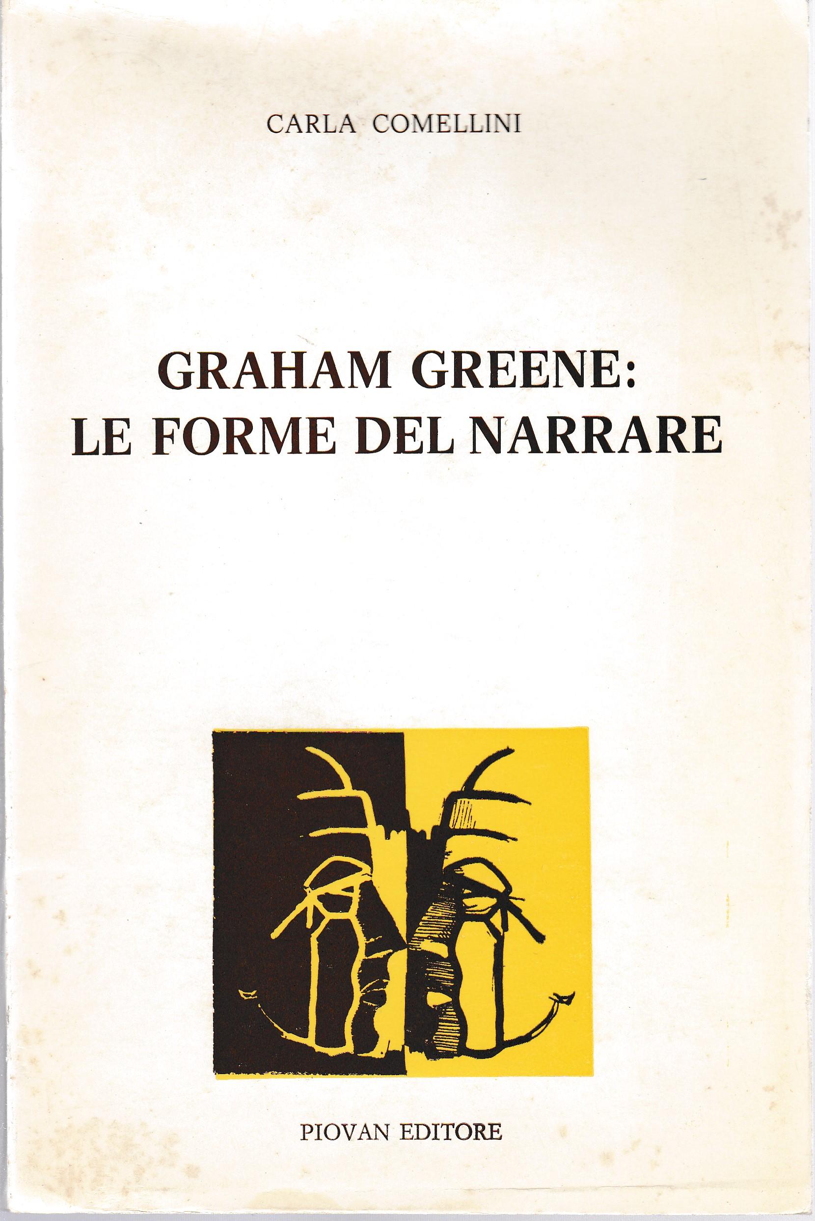 Graham Greene: le forme del narrare
