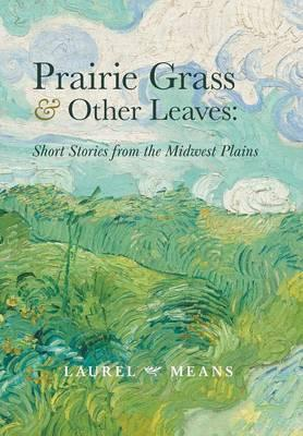 Prairie Grass and Other Leaves