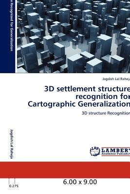 3D settlement structure recognition for Cartographic Generalization