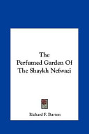 The Perfumed Garden ...
