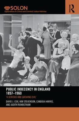 Public Indecency in England 1857-1960