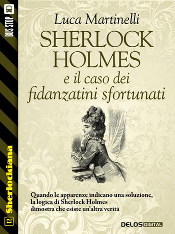 Sherlock Holmes e il caso dei fidanzatini sfortunati