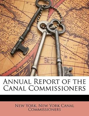Annual Report of the Canal Commissioners