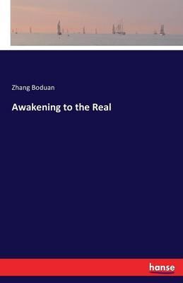 Awakening to the Real