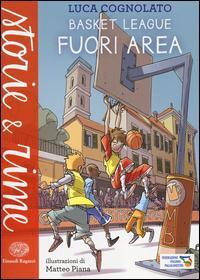 Basket League. Fuori...