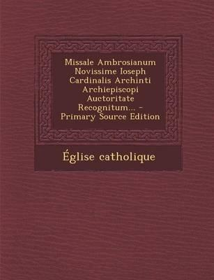 Missale Ambrosianum ...
