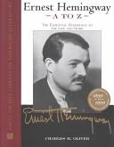 Ernest Hemingway A to Z
