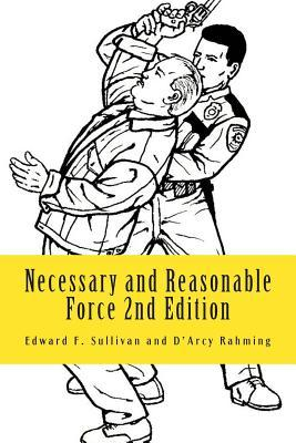 Necessary and Reasonable Force