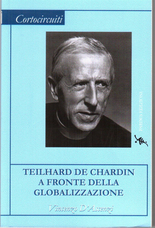 Teilhard de Chardin a fronte della globalizzazione