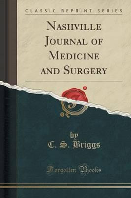 Nashville Journal of Medicine and Surgery (Classic Reprint)
