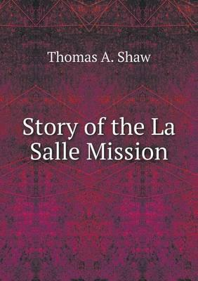 Story of the La Salle Mission