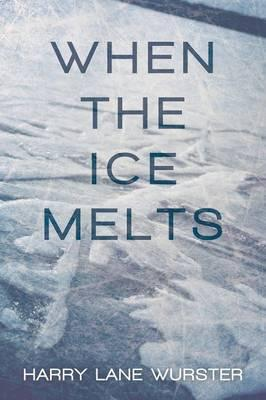 When the Ice Melts