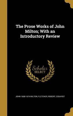 PROSE WORKS OF JOHN ...